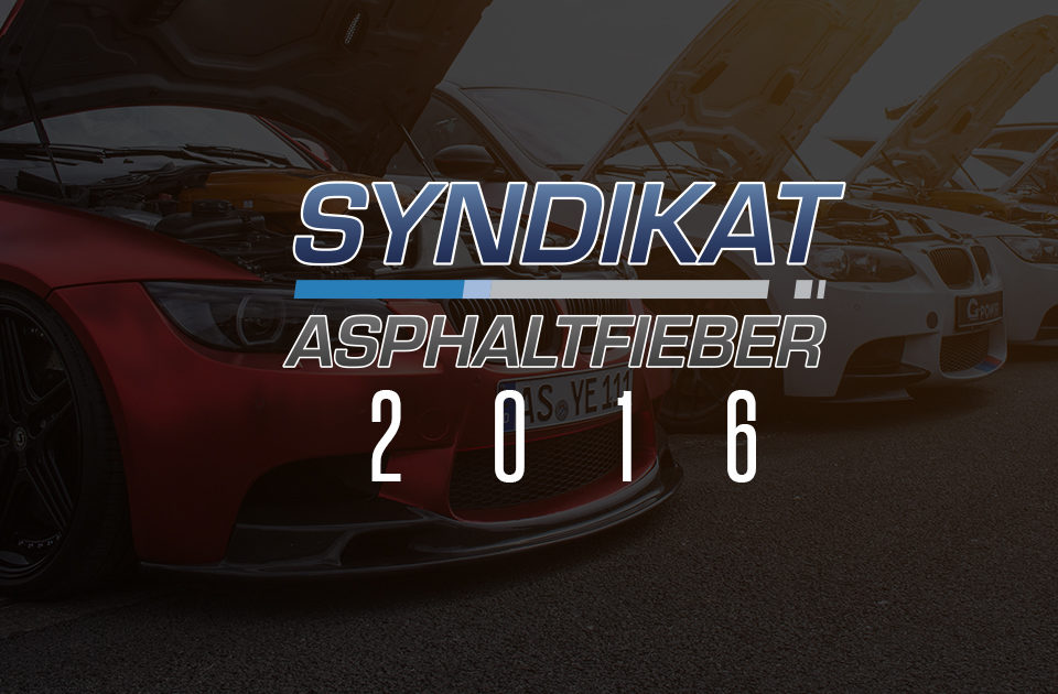 BMW Syndikat Asphaltfieber 2016